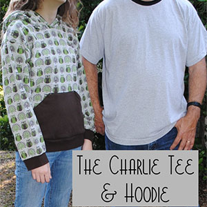 Fishsticks Designs Charlie Tee & Hoodie Teen and Adult Sizes Sewing Pattern