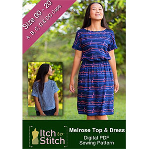 Itch to Stitch Melrose Top and Dress Sewing Pattern