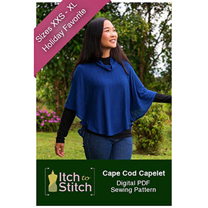 Itch to Stitch Cape Cod Capelet Sewing Pattern