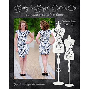 George & Ginger The Vacation Dress Sewing Pattern