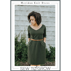 Sew To Grow Meridan Knit Dress Sewing Pattern