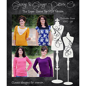 George & Ginger The Super Sleeve Top Sewing Pattern