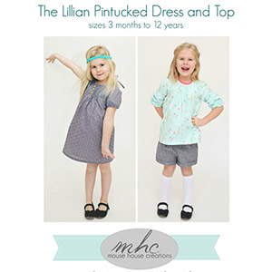 Mouse House Creations Lillian Pintucked Dress and Top Sewing Pattern