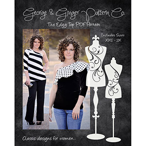 George & Ginger Edgy Top Sewing Pattern