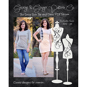 George & Ginger Sassy Side Top and Dress Sewing Pattern