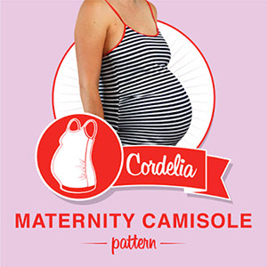 So, Zo... What do you know? Cordelia Maternity Camisole Sewing Pattern