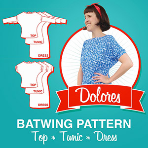 So, Zo... What do you know? Dolores Batwing Top and Tunic Sewing Pattern