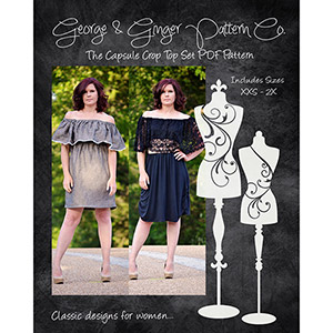 George & Ginger Capsule Crop Set Sewing Pattern