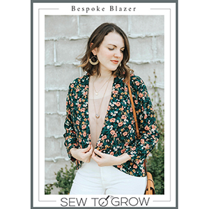 Sew to Grow Bespoke Blazer Sewing Pattern