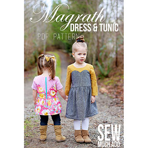 Sew Much Ado Magrath Dress and Tunic Sewing Pattern