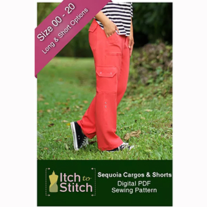 Itch to Stitch Sequoia Cargo Shorts and Pants Sewing Pattern