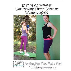 EYMM Get Moving Shorts and Leggings Sewing Pattern