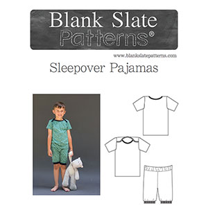 Blank Slate Patterns Sleepover Pajamas Sewing Pattern