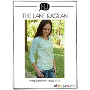 Hey June Lane Raglan Sewing Pattern