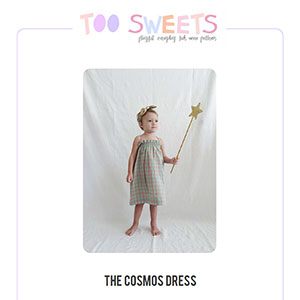 Too Sweets Cosmos Dress Sewing Pattern