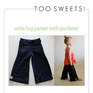 Too Sweets Wide Leg Pants Sewing Pattern