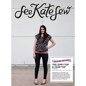 See Kate Sew Zippy Top Sewing Pattern